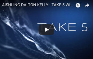 Aishling Dalton Kelly - take Five